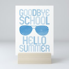 Goodbye School Hello Summer wb Mini Art Print