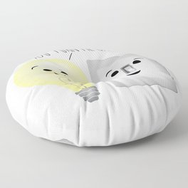 You Turn Me On! Floor Pillow
