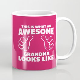Awesome Grandma Funny Quote Coffee Mug