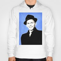 frank sinatra Hoodies featuring Frank Sinatra - My Way - Pop Art by William Cuccio aka WCSmack