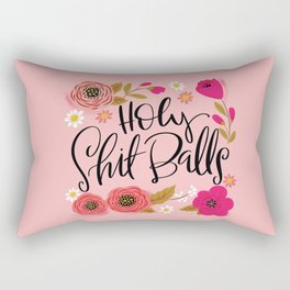 Pretty Swe*ry: Holy Shit Balls Rectangular Pillow