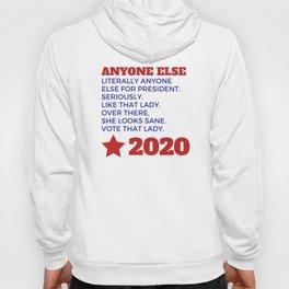 Anyone Else 2020 Hoody