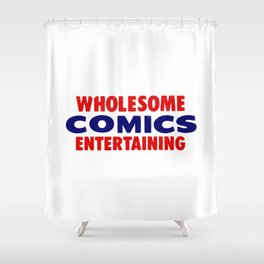 Wholesome Comics Entertaining Shower Curtain
