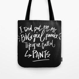 Big Girl Pants Tote Bag