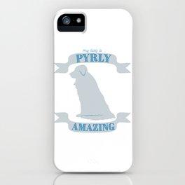 Pyrly Amazing iPhone Case