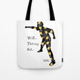 That was That 3. Tote Bag