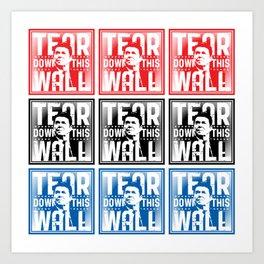 AMERICA : Ronald Regan : Tear Down This Wall Art Print