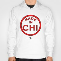 chicago bulls Hoodies featuring Made in Chicago CHI BULLS by DCMBR - December Creative Group