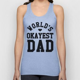 World's Okayest Dad Unisex Tank Top