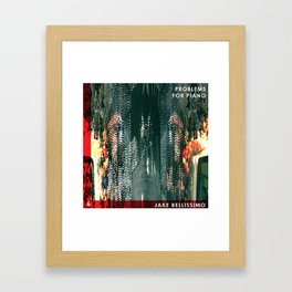 Jake Bellissimo - Problems for Piano - Track 6 Framed Art Print