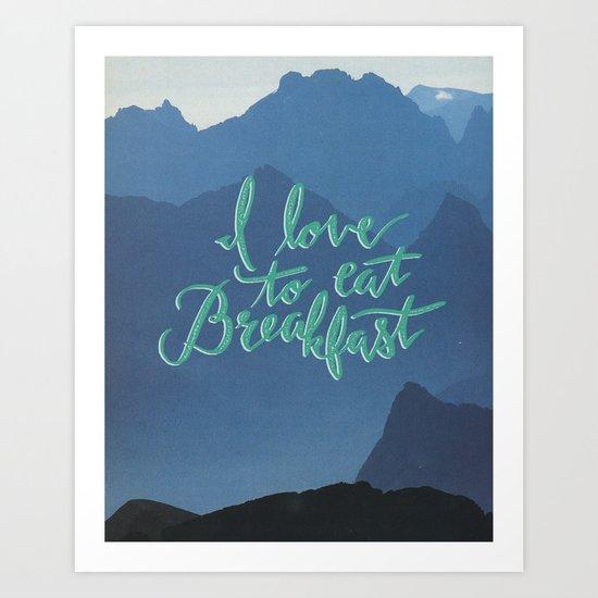 Love Breakfast Art Print