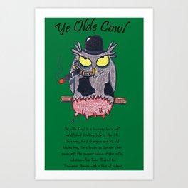 Ye Olde Cowl Art Print