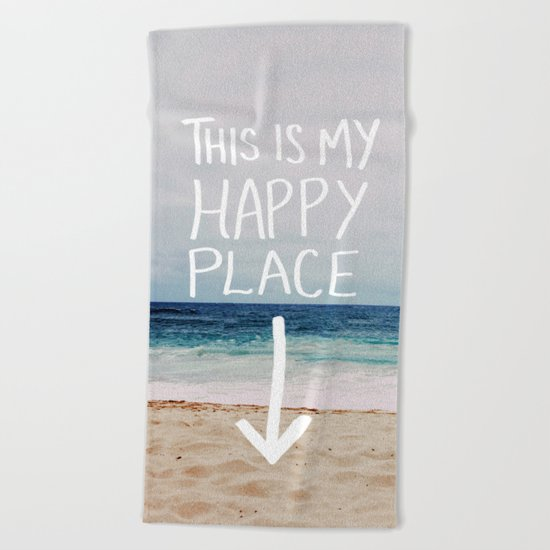 My Happy Place (Beach) Beach Towel
