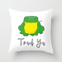 Toad Ya Funny Toad Frog Amphibian Biologist Medical Student Throw Pillow