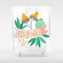 """botanical """"It's friday"""" watercolor illustration Shower Curtain"""