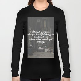 Blessed Beauty In Humble Places Long Sleeve T-shirt