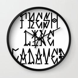 Fresh Like Cadaver Wall Clock