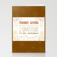 thanksgiving Stationery Cards featuring ThanksGiving by joannaciolek