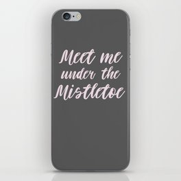 Meet me under the Mistletoe Christmas iPhone Skin