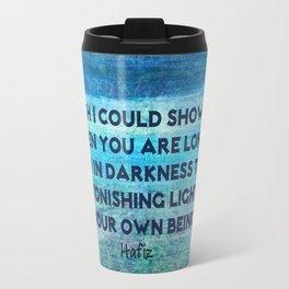HAFIZ loneliness happy inspirational quote Travel Mug