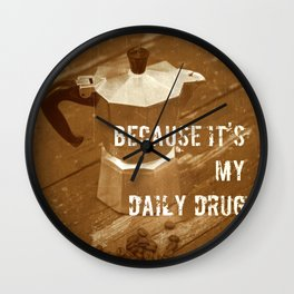 about daily drug ;)  Wall Clock