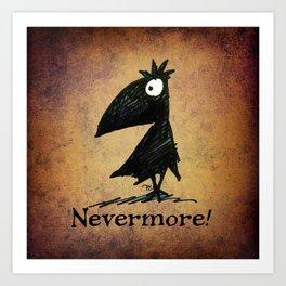 Nevermore! The Raven - Edgar Allen Poe Art Print