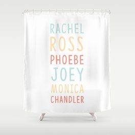 Friends TV Show Character Names Shower Curtain