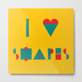 I heart Shapes Metal Print