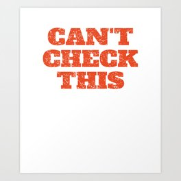 Can't Check This - Funny Ice Hockey Art Print