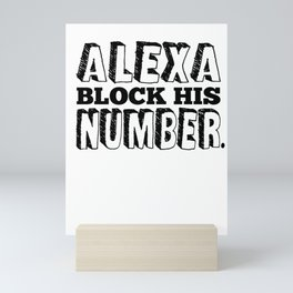 Single Solo Alexa relationship Dating Flirt gift Mini Art Print
