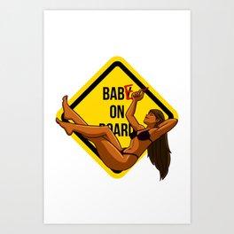 Baby - Babe on board Art Print