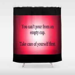 Take Care! Shower Curtain