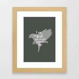 I Am No Bird Framed Art Print