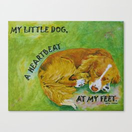 Little Dog, A Heartbeat At My Feet Canvas Print