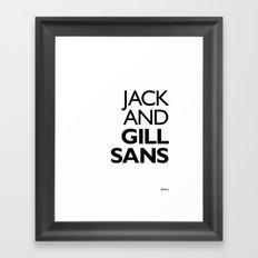 Jack and Gill Sans Framed Art Print