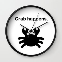 Crab happens. Wall Clock