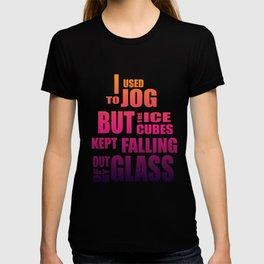 I used to jog T-shirt