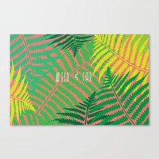 WILD & FAB Canvas Print