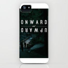 Onward and Upward iPhone Case