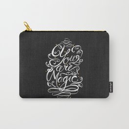 You Are Magic Carry-All Pouch