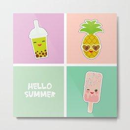 Hello Summer bright tropical card, pineapple, smoothie cup, ice cream, bubble tea. Kawaii cute face. Metal Print