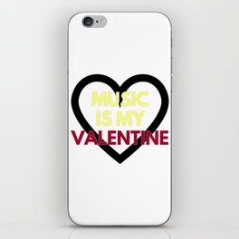 music is my valentine new 2018 14feb love heart iPhone Skin