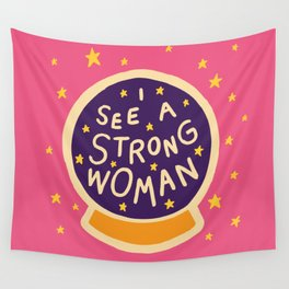 I see a strong woman Wall Tapestry
