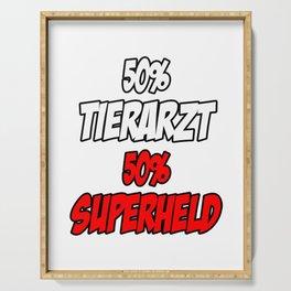 50 % Tierarzt - 50 % Superheld Serving Tray