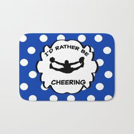 I'd Rather Be Cheering Design in Royal Blue Bath Mat