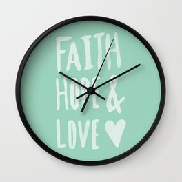 Faith Hope and Love x Mint Wall Clock