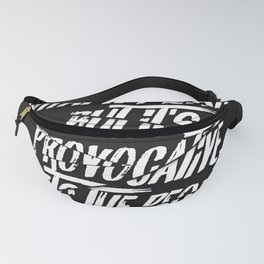 No One Knows What It Means But It's Provocative, It Gets The People Going. Fanny Pack