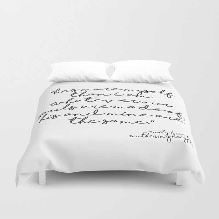 More myself than I am - Bronte quote Duvet Cover