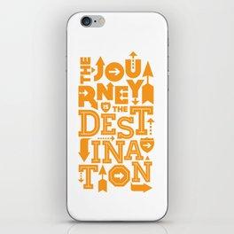 Orange Type Journey Quote  iPhone Skin