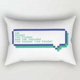 The thought you thought... Rectangular Pillow